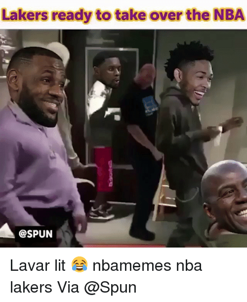 Basketball, Los Angeles Lakers, and Lit: Lakers ready to take over the NBA  @SPUN Lavar lit 😂 nbamemes nba lakers Via @Spun