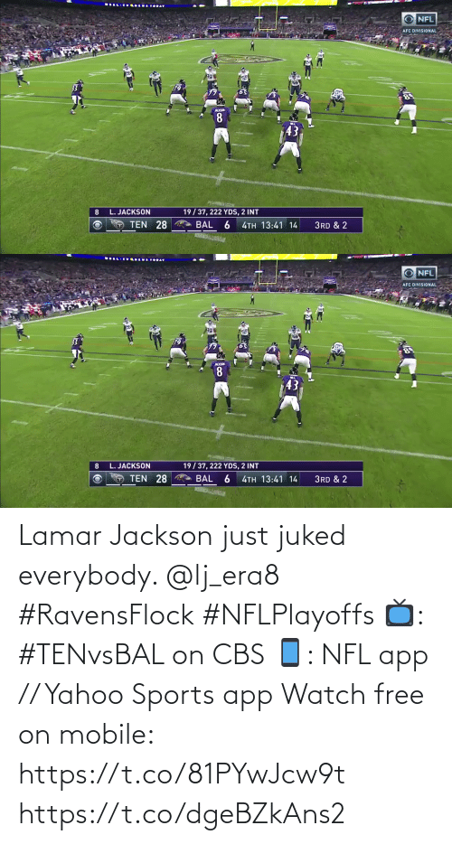 CBS: Lamar Jackson just juked everybody. @lj_era8 #RavensFlock #NFLPlayoffs  📺: #TENvsBAL on CBS 📱: NFL app // Yahoo Sports app Watch free on mobile: https://t.co/81PYwJcw9t https://t.co/dgeBZkAns2