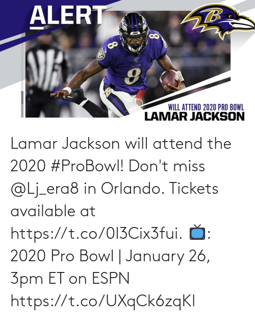 lamar: Lamar Jackson will attend the 2020 #ProBowl!  Don't miss @Lj_era8 in Orlando. Tickets available at https://t.co/0l3Cix3fui.  📺: 2020 Pro Bowl | January 26, 3pm ET on ESPN https://t.co/UXqCk6zqKl