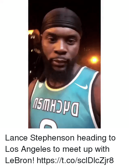 Lance Stephenson, Memes, and Lebron: Lance Stephenson heading to Los Angeles to meet up with LeBron! https://t.co/sclDlcZjr8