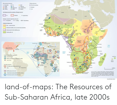 Africa: land-of-maps:  The Resources of Sub-Saharan Africa, late 2000s