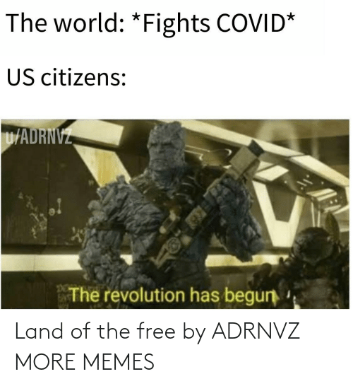 Land: Land of the free by ADRNVZ MORE MEMES