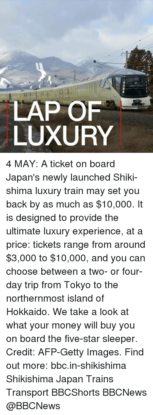 sleepers: LAP OF  LUXURY 4 MAY: A ticket on board Japan's newly launched Shiki-shima luxury train may set you back by as much as $10,000. It is designed to provide the ultimate luxury experience, at a price: tickets range from around $3,000 to $10,000, and you can choose between a two- or four-day trip from Tokyo to the northernmost island of Hokkaido. We take a look at what your money will buy you on board the five-star sleeper. Credit: AFP-Getty Images. Find out more: bbc.in-shikishima Shikishima Japan Trains Transport BBCShorts BBCNews @BBCNews