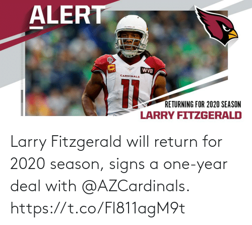 Larry: Larry Fitzgerald will return for 2020 season, signs a one-year deal with @AZCardinals. https://t.co/Fl811agM9t