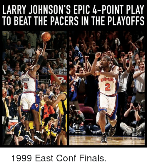 Finals, Memes, and 🤖: LARRY JOHNSON'S EPIC 4-POINT PLAY  TO BEAT THE PACERS IN THE PLAYOFFS  2 | 1999 East Conf Finals.
