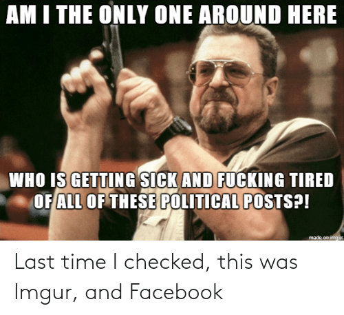 Facebook: Last time I checked, this was Imgur, and Facebook