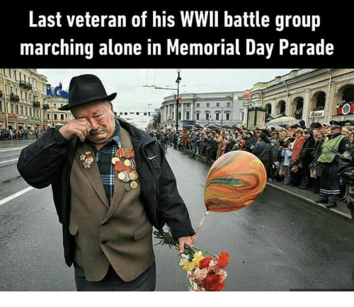 memes: Last veteran of his WWIl battle group  marching alone in Memorial Day Parade