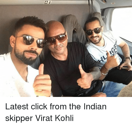 Click, Memes, and Indian: Latest click from the Indian skipper Virat Kohli