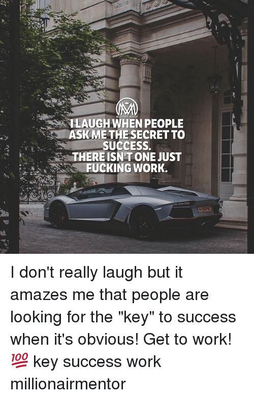 """key to success: 