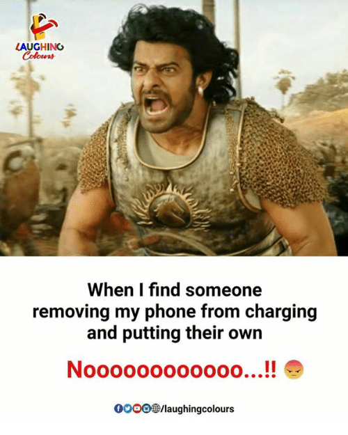 Phone, Indianpeoplefacebook, and Own: LAUGHING  Colowrs  When I find someone  removing my phone from charging  and putting their own  NoooOOOOOo000...!!  0O00 /laughingcolours