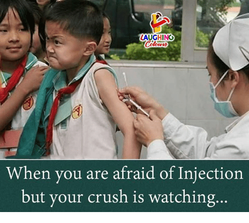 Crush, Indianpeoplefacebook, and You: LAUGHING  Colowrs  When you are afraid of Injection  but your crush is watching