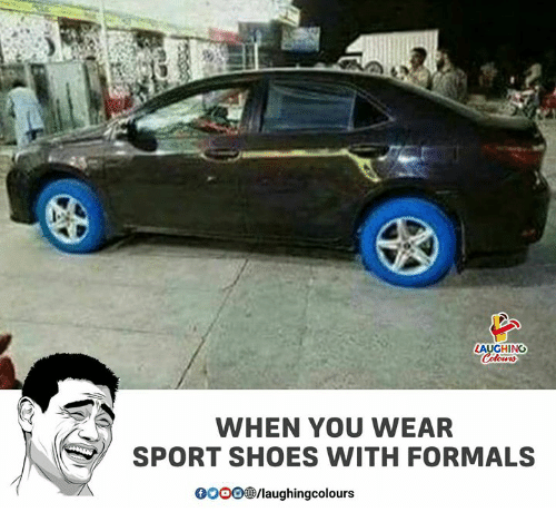 gooo: LAUGHING  WHEN YOU WEAR  SPORT SHOES WITH FORMALS  GOOO/laughingcolours