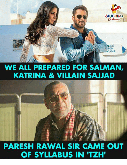 Villain, Indianpeoplefacebook, and Katrina: LAUGHINO  NOLIS .  DEN  ERNA  WE ALL PREPARED FOR SALMAN  KATRINA& VILLAIN SAJJAD  PARESH RAWAL SIR CAME OUT  OF SYLLABUS IN 'TZH