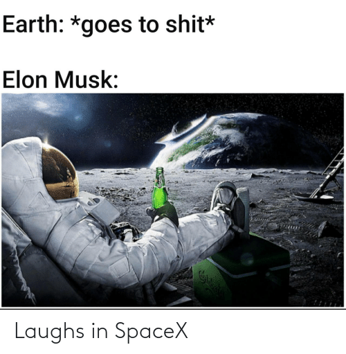 Laughs In: Laughs in SpaceX