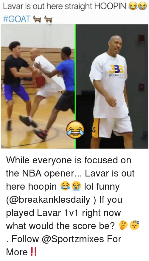 Funny, Lol, and Memes: Lavar is out here straight HOOPIN  339  NG BALL While everyone is focused on the NBA opener... Lavar is out here hoopin 😂😭 lol funny (@breakanklesdaily ) If you played Lavar 1v1 right now what would the score be? 🤔😴 . Follow @Sportzmixes For More‼️