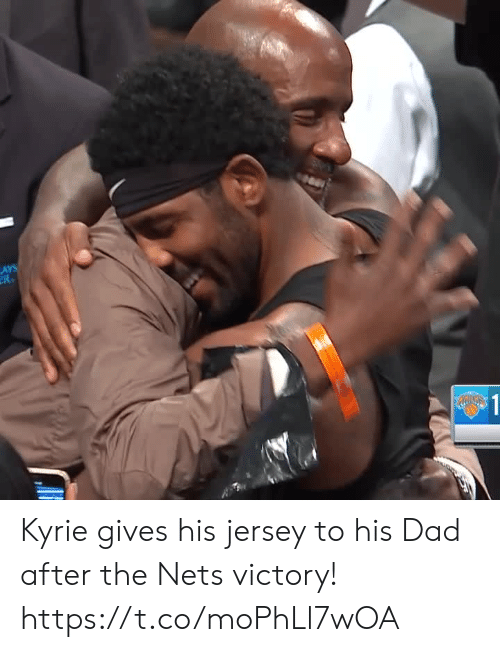jersey: LAYS  R  $1 Kyrie gives his jersey to his Dad after the Nets victory! https://t.co/moPhLl7wOA