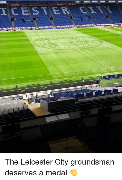 Leicester City: LCESTER, CITY  g The Leicester City groundsman deserves a medal 👏