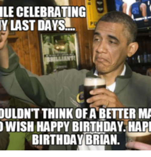 Search Happy Birthday Brian Beer Memes On Me.me