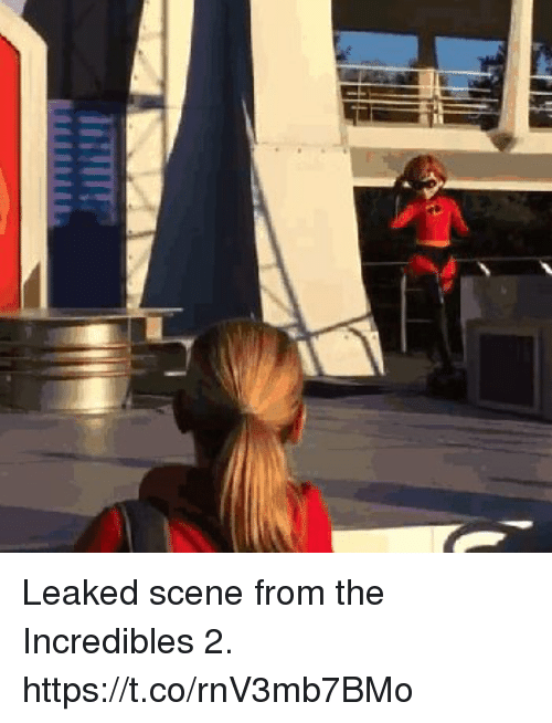 The Incredibles, Incredibles 2, and Girl Memes: Leaked scene from the Incredibles 2. https://t.co/rnV3mb7BMo