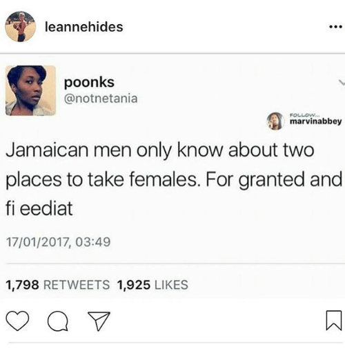You jamaican when likes a man Dating a