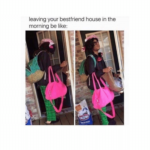 Ford: leaving your bestfriend house in the  morning be like:  ENGS FORD  ORICINAL