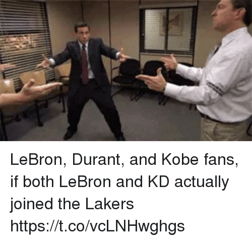 Los Angeles Lakers, Sports, and Kobe: LeBron, Durant, and Kobe fans, if both LeBron and KD actually joined the Lakers https://t.co/vcLNHwghgs