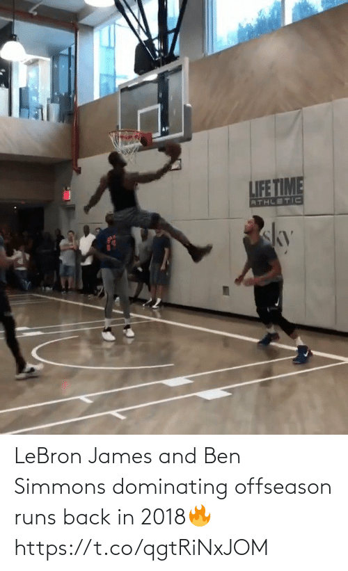 Lebron: LeBron James and Ben Simmons dominating offseason runs back in 2018🔥 https://t.co/qgtRiNxJOM