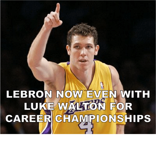 Luke Walton, Memes, and Lebron: LEBRON NOW EVEN WITH  LUKE WALTON FOR  CAREER CHAMPIONSHIPS