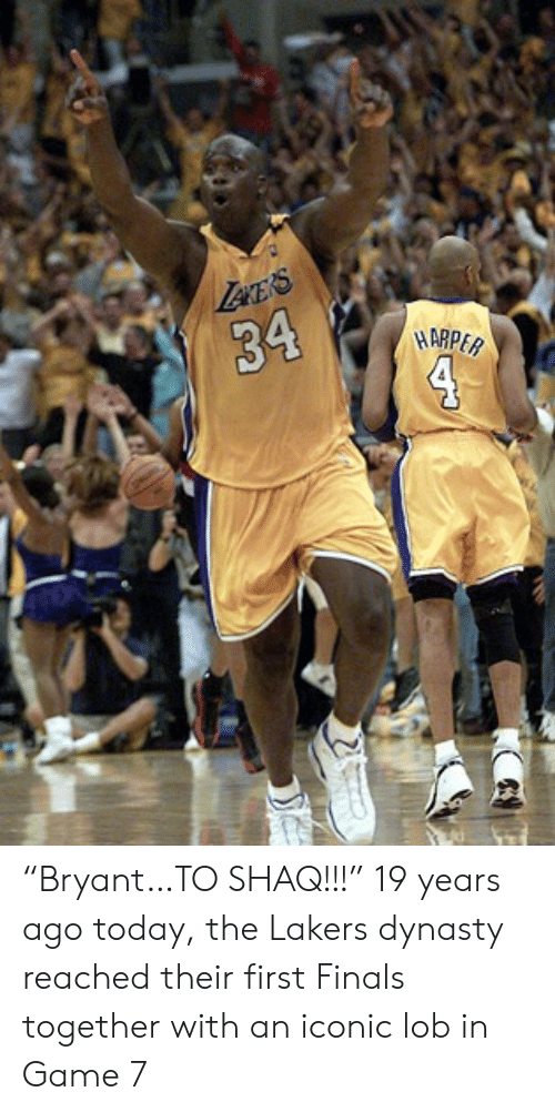 """game-7: Lece's  34  4  HARPER """"Bryant…TO SHAQ!!!""""  19 years ago today, the Lakers dynasty reached their first Finals together with an iconic lob in Game 7"""