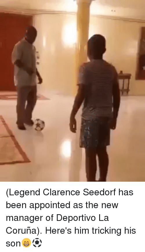 Memes, Been, and 🤖: (Legend Clarence Seedorf has been appointed as the new manager of Deportivo La Coruña). Here's him tricking his son😁⚽️
