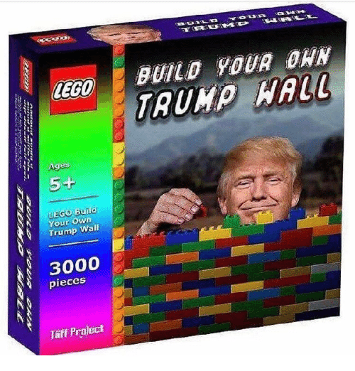 Lego Age: LEGO  Age  LEGO Build  N Your Own  Trump Wall  3000  pieces  Taff Prnject  a  BUILD YOUR DAN