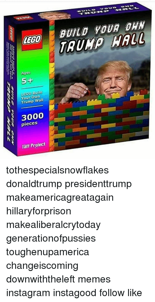 Lego Age: LEGO  Ages  5+  LEGO Build  N Your Own  Wall  Trump  3000  pieces  Taff Project  BUILD YOUR ORN tothespecialsnowflakes donaldtrump presidenttrump makeamericagreatagain hillaryforprison makealiberalcrytoday generationofpussies toughenupamerica changeiscoming downwiththeleft memes instagram instagood follow like