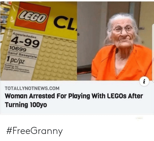 Legos: LEGO  CL  Ages/edades  4-99  10699  Sand Baseplate  1pc/pz  i  uilding Toy  Jouet de Conetruction  Juguete pare Construi  Woman Arrested For Playing With LEGOS After  Turning 100yo  TOTALLYNOTNEWS.COM #FreeGranny