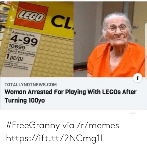 Legos: LEGO  CL  Ages/edades  4-99  10699  Sand Baseplate  1pc/pz  i  uilding Toy  Jouet de Conetruction  Juguete pare Construi  Woman Arrested For Playing With LEGOS After  Turning 100yo  TOTALLYNOTNEWS.COM #FreeGranny via /r/memes https://ift.tt/2NCmg1I