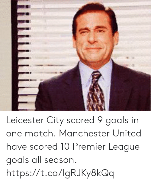 Leicester: Leicester City scored 9 goals in one match.  Manchester United have scored 10 Premier League goals all season. https://t.co/IgRJKy8kQq