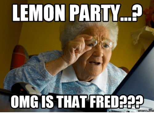 Meme, Omg, and Party: LEMON PARTY...?  OMG IS THAT FRED???  meme com