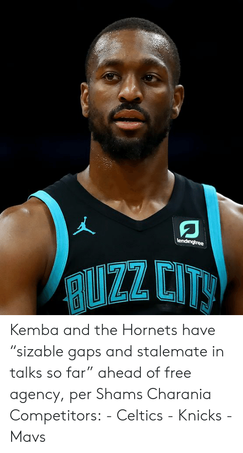 "Celtics: lendingtree  RUZZ CITY Kemba and the Hornets have ""sizable gaps and stalemate in talks so far"" ahead of free agency, per Shams Charania  Competitors: - Celtics - Knicks - Mavs"