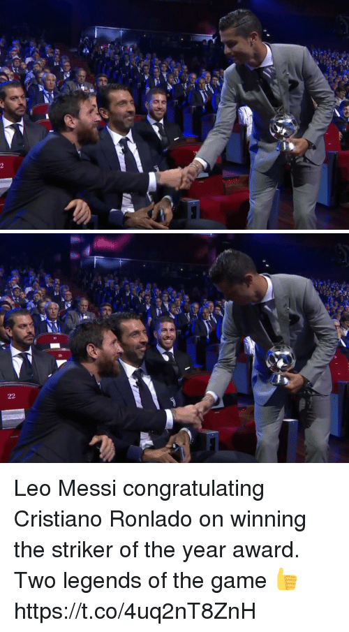 congratulating: Leo Messi congratulating Cristiano Ronlado on winning the striker of the year award.   Two legends of the game 👍 https://t.co/4uq2nT8ZnH