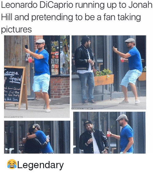 Arma: Leonardo DiCaprio running up to Jonalh  Hill and pretending to be a fan taking  pictures  arma 😂Legendary