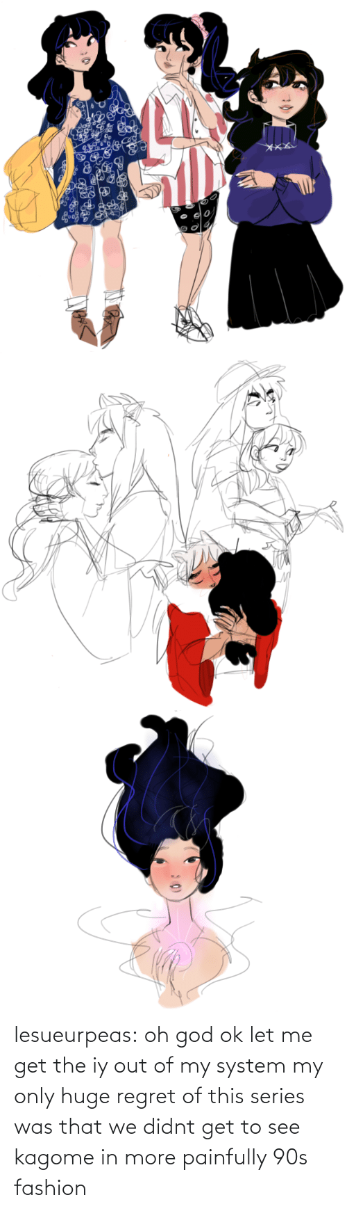 90's: lesueurpeas:  oh god ok let me get the iy out of my system my only huge regret of this series was that we didnt get to see kagome in more painfully 90s fashion