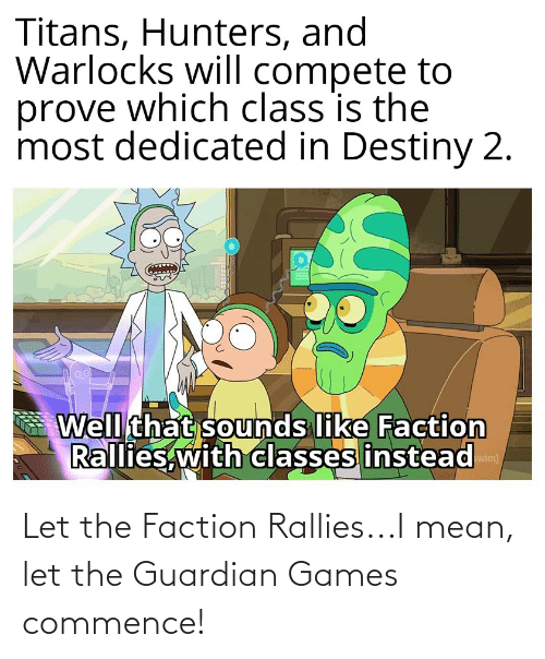 Guardian: Let the Faction Rallies...I mean, let the Guardian Games commence!