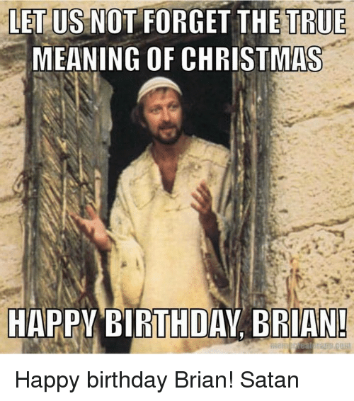 25+ Best Memes About Happy Birthday Brian
