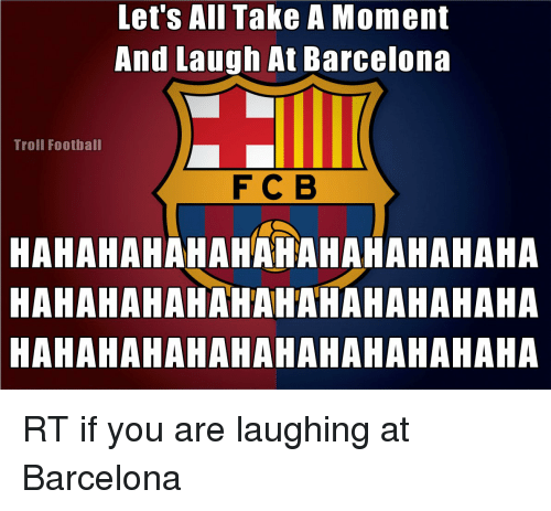 Troll: Let's All Take A Moment And Laugh At Barcelona Troll Football ... Funny Football Trolls 2017