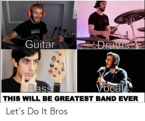 Do It, Let's, and Bros: Let's Do It Bros