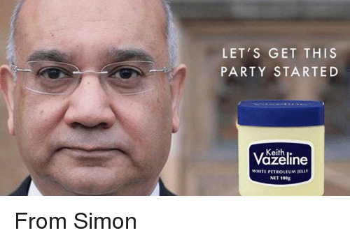 Party, White, and Dank Memes: LET'S GET THIS  PARTY STARTED  Keith  WHITE PETROLEUM JELLY  NET 100g From Simon