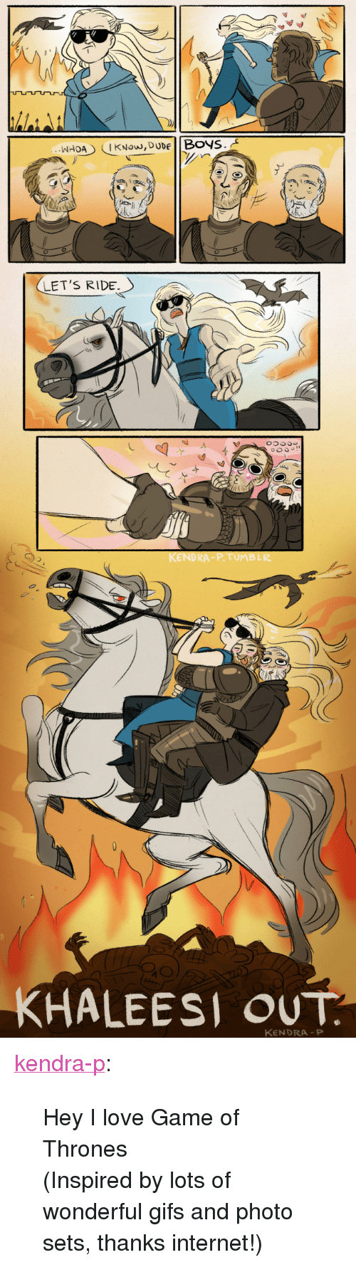 """kendra: LET'S RIDE.  KHALEESİ OUT  KENDRA P <p><a class=""""tumblr_blog"""" href=""""http://kendra-p.tumblr.com/post/48698387340/danyvsastapor"""">kendra-p</a>:</p> <blockquote> <p>Hey I love Game of Thrones</p> <p>(Inspired by lots of wonderful gifs and photo sets, thanks internet!)</p> </blockquote>"""