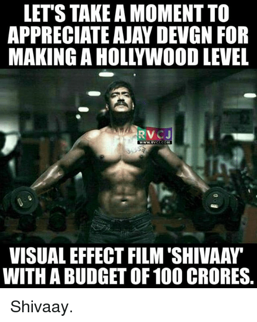 ajay devgn: LET'S TAKE AMOMENTTO  APPRECIATE AJAY DEVGN FOR  MAKING AHOLLYWOOD LEVEL  RTV  WWW, RVCJ CO  VISUALEFFECT FILM SHIVAAW  WITH A BUDGET OF 100 CRORES. Shivaay.