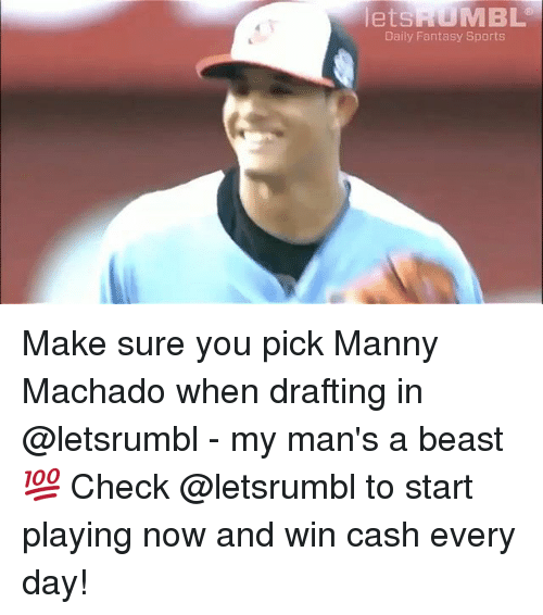 Mlb, Sports, and Beast: letsRUMBL  Daily Fantasy Sports Make sure you pick Manny Machado when drafting in @letsrumbl - my man's a beast 💯 Check @letsrumbl to start playing now and win cash every day!