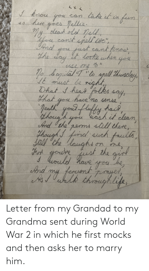 World War 2: Letter from my Grandad to my Grandma sent during World War 2 in which he first mocks and then asks her to marry him.