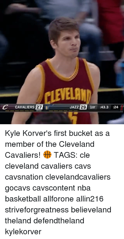 Basketball, Cavs, and Cleveland Cavaliers: LEVELAM  C CAVALIERS  27  E  JAZZ  29 1ST 43.3  24 Kyle Korver's first bucket as a member of the Cleveland Cavaliers! 🏀 TAGS: cle cleveland cavaliers cavs cavsnation clevelandcavaliers gocavs cavscontent nba basketball allforone allin216 striveforgreatness believeland theland defendtheland kylekorver